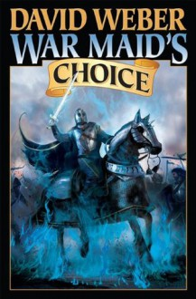 War Maid's Choice (War God) - David Weber