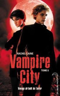 Vampire City 8 (Black Moon) (French Edition) - Rachel Caine