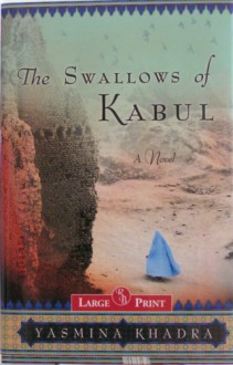 Swallows of Kabul - Yasmina Khadra