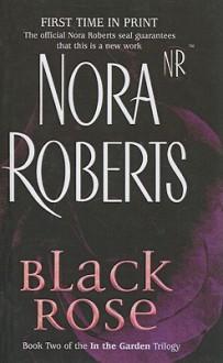 Black Rose - Nora Roberts