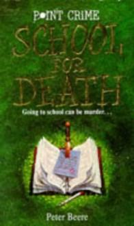 School For Death - Peter Beere