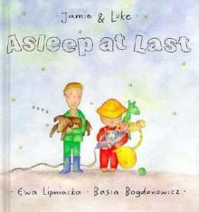 Asleep at Last - Ewa Lipniacka, Basia Bogdanowicz