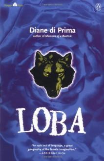 Loba (Poets, Penguin) - Diane di Prima