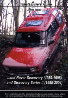 Land Rover Discovery: Ultimate Buyers' Guide - James Taylor