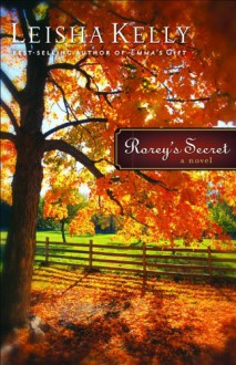 Rorey's Secret - Leisha Kelly