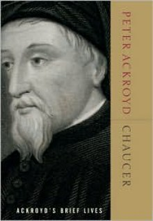 Chaucer - Peter Ackroyd