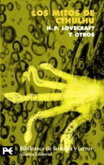 Los mitos de Cthulhu - H.P. Lovecraft, Rafael Llopis, Hazel Heald, Henry Kuttner