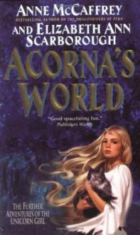 Acorna's World - Anne McCaffrey, Elizabeth Ann Scarborough