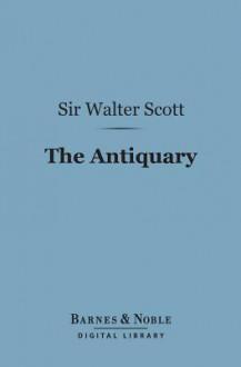 The Antiquary - Walter Scott