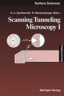 Scanning Tunneling Microscopy I: General Principles And Applications To Clean And Absorbate Covered Surfaces - Roland Wiesendanger