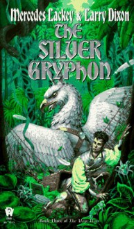 The Silver Gryphon - Larry Dixon,Mercedes Lackey