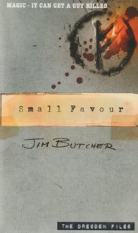 Small Favour (The Dresden Files, #10) - Jim Butcher