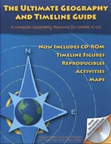 Ultimate Geography and Timeline Guide 2nd Edition - Cindy Wiggers