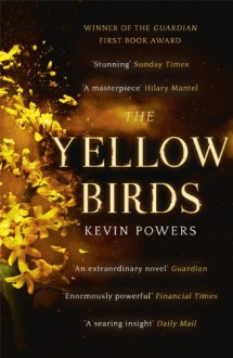 The Yellow Birds - Kevin Powers