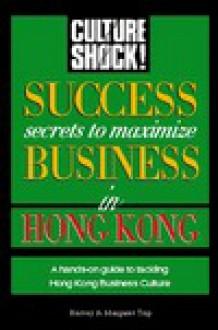 Success Secrets to Maximize Business in Hong Kong - Harvey Trip, Margaret Harvey