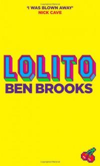 Lolito - Ben Brooks
