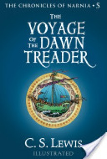 The Voyage of the Dawn Treader: The Chronicles of Narnia - C.S. Lewis, Pauline Baynes