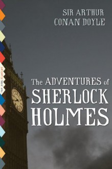 The Adventures of Sherlock Holmes - Alex Lubertozzi, Sidney Paget, Arthur Conan Doyle