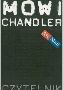 Mówi Chandler - Raymond Chandler