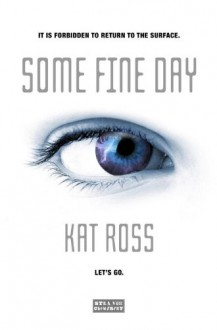Some Fine Day - Kat Ross