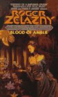 Blood of Amber - Roger Zelazny