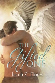 The Gifted One - Jacob Z. Flores