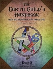 The Earth Child's Handbook - Book 2 - Brigid Ashwood