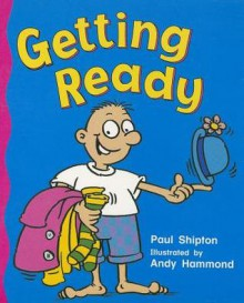 Rlgk Getting Ready Is - Rigby
