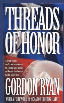 Threads of Honor - Gordon Ryan