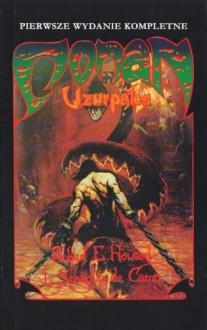 Conan uzurpator - L. Sprague de Camp, Robert Ervin Howard