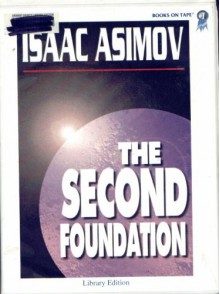 The Second Foundation (Foundation 3) - Isaac Asimov