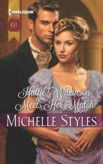 Hattie Wilkinson Meets Her Match - Michelle Styles