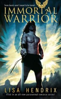 Immortal Warrior - Lisa Hendrix