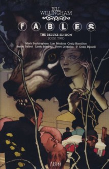 Fables Deluxe Edition Book 2 (Fables 2) - Bill Willingham, Lan Medina, Craig Hamilton, Bryan Talbot