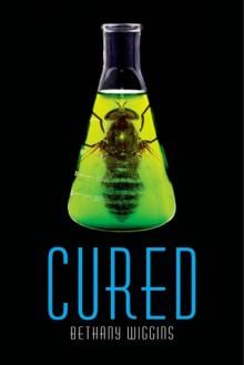Cured (Stung #2) - Bethany Wiggins