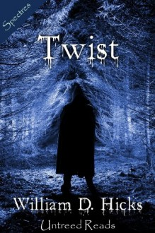 Twist - William D. Hicks