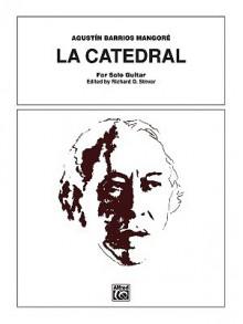 La Catedral - Agustin Barrios Mangore