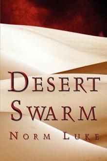 Desert Swarm - Norm Luke