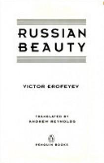 Russian Beauty - Victor Erofeyev, Andrew Reynolds