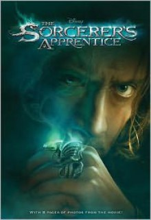 The Sorcerer's Apprentice Junior Novel - James Ponti