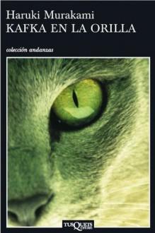 Kafka en la orilla (Spanish Edition) - Haruki Murakami