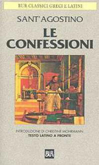 Le confessioni - Augustine of Hippo, Carlo Vitali