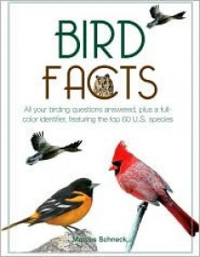 Bird Facts - Marcus Schneck