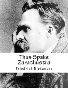 Thus Spake Zarathustra: A Book for All and None - Friedrich Nietzsche, Thomas Common