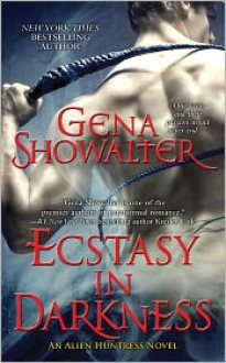 Ecstasy in Darkness - Gena Showalter