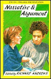 Narrative And Argument - Richard Andrews