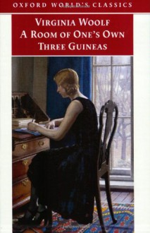 A Room of One's Own, and Three Guineas - Virginia Woolf