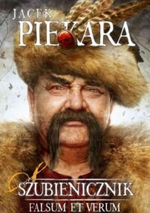 Szubienicznik. Falsum et verum - Jacek Piekara
