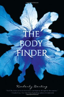 The Body Finder (Body Finder, #1) - Kimberly Derting