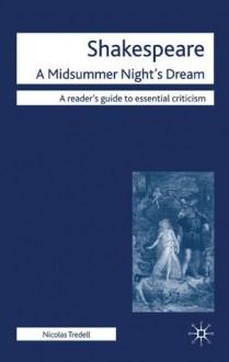 Shakespeare: A Midsummer Night's Dream - Nicolas Tredell